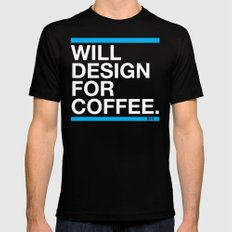 Will Design For Coffee Mens Fitted Tee Black SMALL