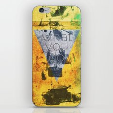 what you do ? iPhone & iPod Skin