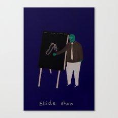 Slide Show Canvas Print
