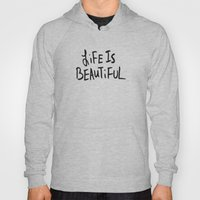 Life Is Beautiful (white… Hoody