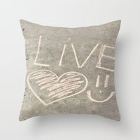 Live Love And Smile Ofte… Throw Pillow
