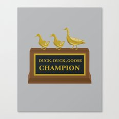Duck, Duck, Goose Champion Canvas Print