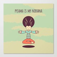 pyjama is my nirvana Canvas Print