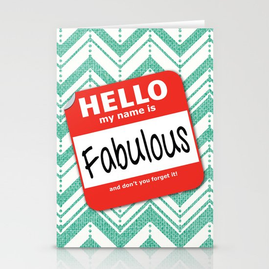 Hello My Name Is.... Fabulous!  Stationery Card
