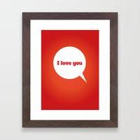 Things We Say - I love you Framed Art Print