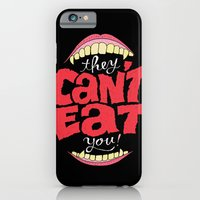 They Can't Eat You iPhone 6 Slim Case
