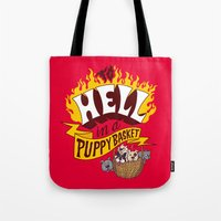 To Hell In A Puppy Baske… Tote Bag