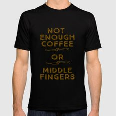 Coffee Middle Fingers Mens Fitted Tee Black SMALL