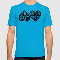 BIG BUTT / BIGGER HEART Mens Fitted Tee Teal SMALL