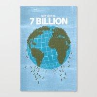 Now Serving 7 Billion Canvas Print