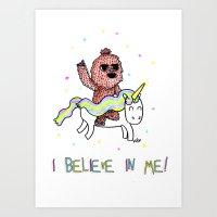 I believe in me! Art Print