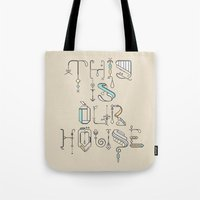 This Is Our House Tote Bag