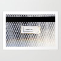 You Are Be... Art Print