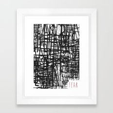 Nothing to fear but fear itself. Framed Art Print