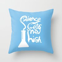 Science Gets Me High Throw Pillow