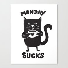 MONDAY SUX Canvas Print