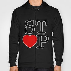 Stop In The Name of Love #2 t-shirt canvas print Hoody