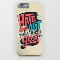 Hate Does Not Make America Great iPhone 6 Slim Case