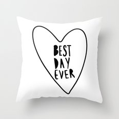 Best Day Ever black and white heart Throw Pillow