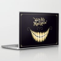 face Laptop & iPad Skins featuring We're All Mad Here by greckler
