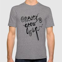 NEVER GROW UP Mens Fitted Tee Tri-Grey SMALL