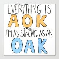Strong As An O A K Canvas Print