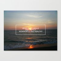 All That You Have to Be Canvas Print