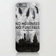 Six Of Crows - No Mourne… iPhone 6 Slim Case