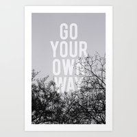 Go Your Own Way II Art Print