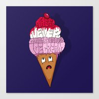 There's Never Gonna Be E… Canvas Print