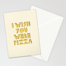 I WISH YOU WERE PIZZA Stationery Cards