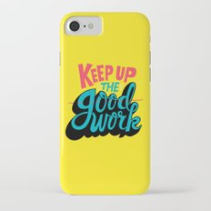 Keep up the -good- work. iPhone 7 Slim Case