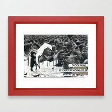 Poetry or Pose Framed Art Print