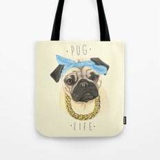 Pug life - pug dog Tote Bag