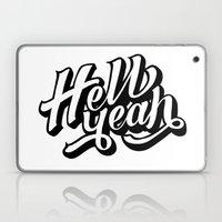 Hell Yeah! Laptop & iPad Skin