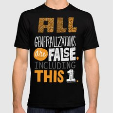 All Generalizations Mens Fitted Tee Black SMALL