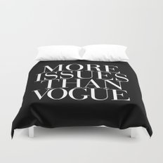 More Issues Than Vogue T… Duvet Cover
