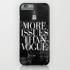 More Issues Than Vogue B… iPhone 6 Slim Case