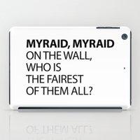 MYRAID, MYRAID  ON THE W… iPad Case