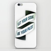 Let your soul be your pilot iPhone & iPod Skin