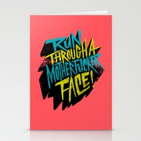 Run Through a Motherfucker Face Stationery Cards