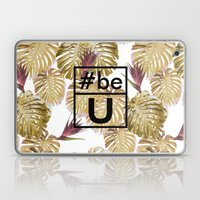 Be U Laptop & iPad Skin