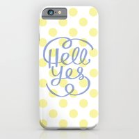 Hell Yes! (Yellow) iPhone 6 Slim Case