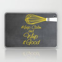 Keep Calm And Whip It Go… Laptop & iPad Skin
