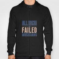 Failed Musicians Hoody