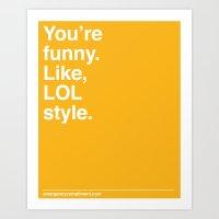 LOL Style Art Print