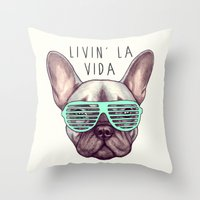 French Bulldog - Livin' … Throw Pillow
