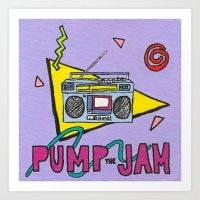 pump the jam Art Print