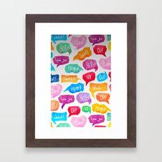 HELLO - CIAO - HOLA Framed Art Print