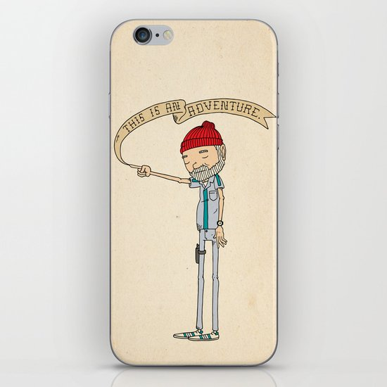 """""""THIS IS AN ADVENTURE."""" - Zissou iPhone & iPod Skin"""